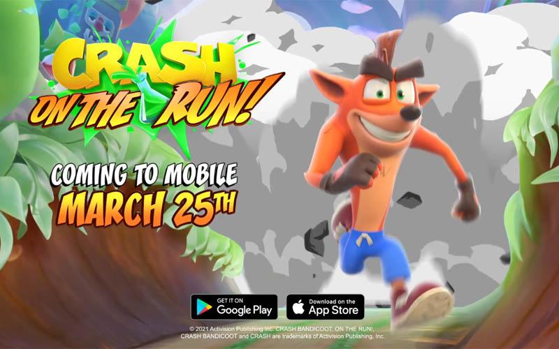 Resmi, Crash Bandicoot: On the Run Rilis 25 Maret